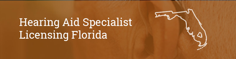 Hearing Aid Specialist Licensing Florida