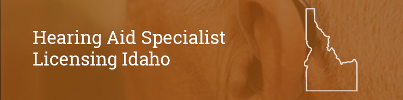 Hearing Aid Specialist Licensing Idaho