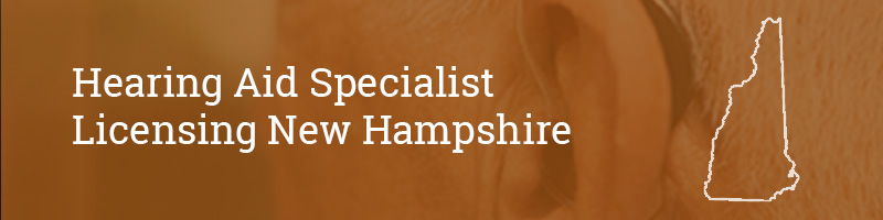 Hearing Aid Specialist Licensing New Hampshire