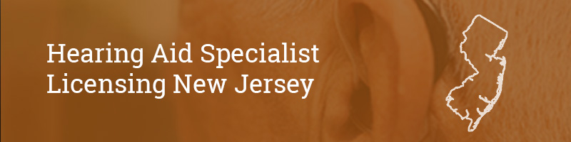 Hearing Aid Specialist Licensing New Jersey