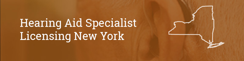 Hearing Aid Specialist Licensing New York