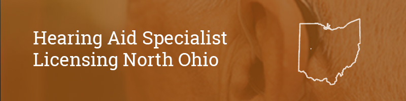 Hearing Aid Specialist Licensing Ohio